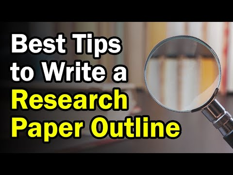 How To Write A Research Paper Outline Easily | Best Tips For Writing Outline