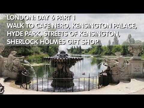 London Day 6 Part 1: Kensington Palace, Hyde Park, Sherlock Holmes Gift Shop, Peter Pan Statue
