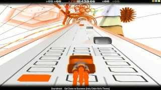 Audiosurf - Get Down To Business [Holy Order Sol