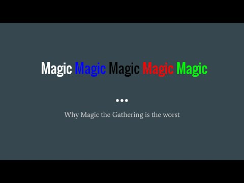 Why Magic: The Gathering is the Worst - PowerPoint Karaoke 2015