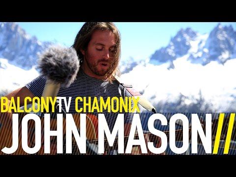 JOHN MASON - EVOLVE (BalconyTV)
