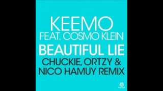 Keemo Feat. Cosmo Klein - Beautiful Lie feat. Cosmo Klein (Chuckie, Ortzy & Nico Hamuy Remix)