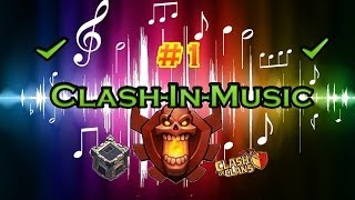 (Clash-In-Music) #1-Attaques Champion/Guerre des Clans - Clash Of Clans FR