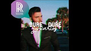 Jencarlos - Dure Dure Ft Don Omar ( Lyric Video)