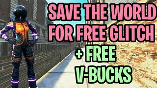 "*NEW* Fortnite: HOW TO GET ""SAVE THE WORLD"" FOR FREE Glitch! VERY EASY + FREE V-BUCKS Glitch (XBOX)"