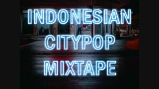 Indonesian City Pop Mix 80's Tunes