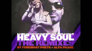 Illvibe Collective - Heavy Soul (Foremost Poets