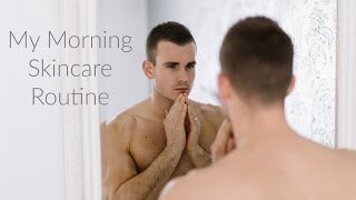 MY MORNING SKINCARE ROUTINE   |   Charlie Irons