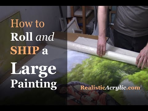 How To Ship A Large Painting In A Tube