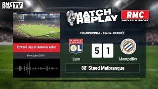 Lyon - Montpellier (5-1) : Le Match Replay avec le son RMC Sport !