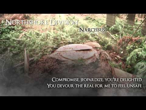 Northshore Division - Narcissus (Lyrics)