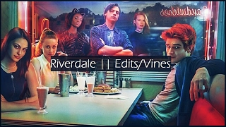 riverdale 1x03    video edits edits vines