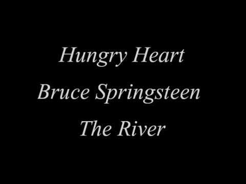 Hungry Heart - Bruce Springsteen with Lyrics
