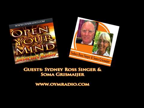 Open Your Mind (OYM) Radio - Sydney Ross Singer and Soma Grismaijer - 13th May 2018
