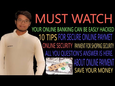 Internet Safety- Top 10 Tips for secure Online Payment and Banking- Stay Safe.