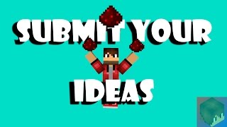submit YOUR redstone ideas NOW