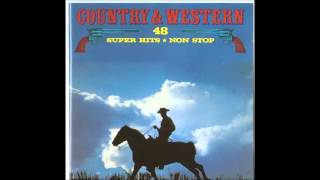 Country & Western 48 Super Hits Non Stop