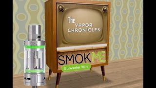 Subverter Mini By Smoke Me Review On TVC