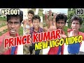 PRINCE KUMAR M | Part - 1 | Vigo Video Comedy