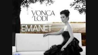 Yonca Lodi - Emanet