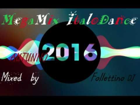 MegaMix ItaloDance 2016 (Autunno) Mixed by Follettino DJ