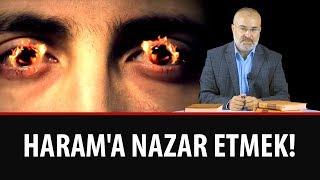 Sinan YILMAZ - Haram'a Nazar Etmek!