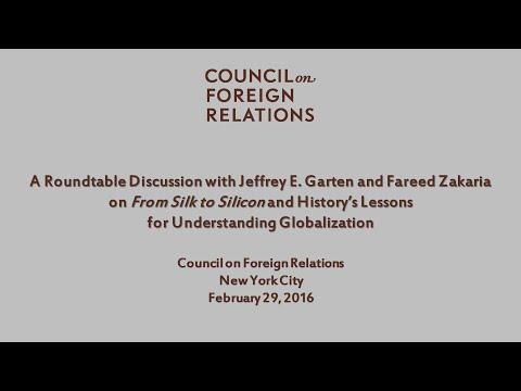 """History's Lessons for Understanding Globalization,"" Jeffrey Garten and Fareed Zakaria"