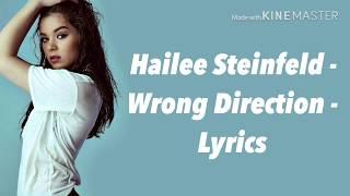 Hailee Steinfeld - Wrong Direction - Lyrics