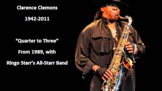 Clarence Clemons - Quarter to Three