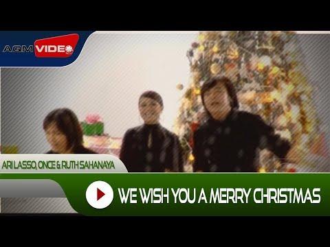 Ari Lasso, Once & Ruth Sahanaya - We Wish You A Merry Christmas | Official Video