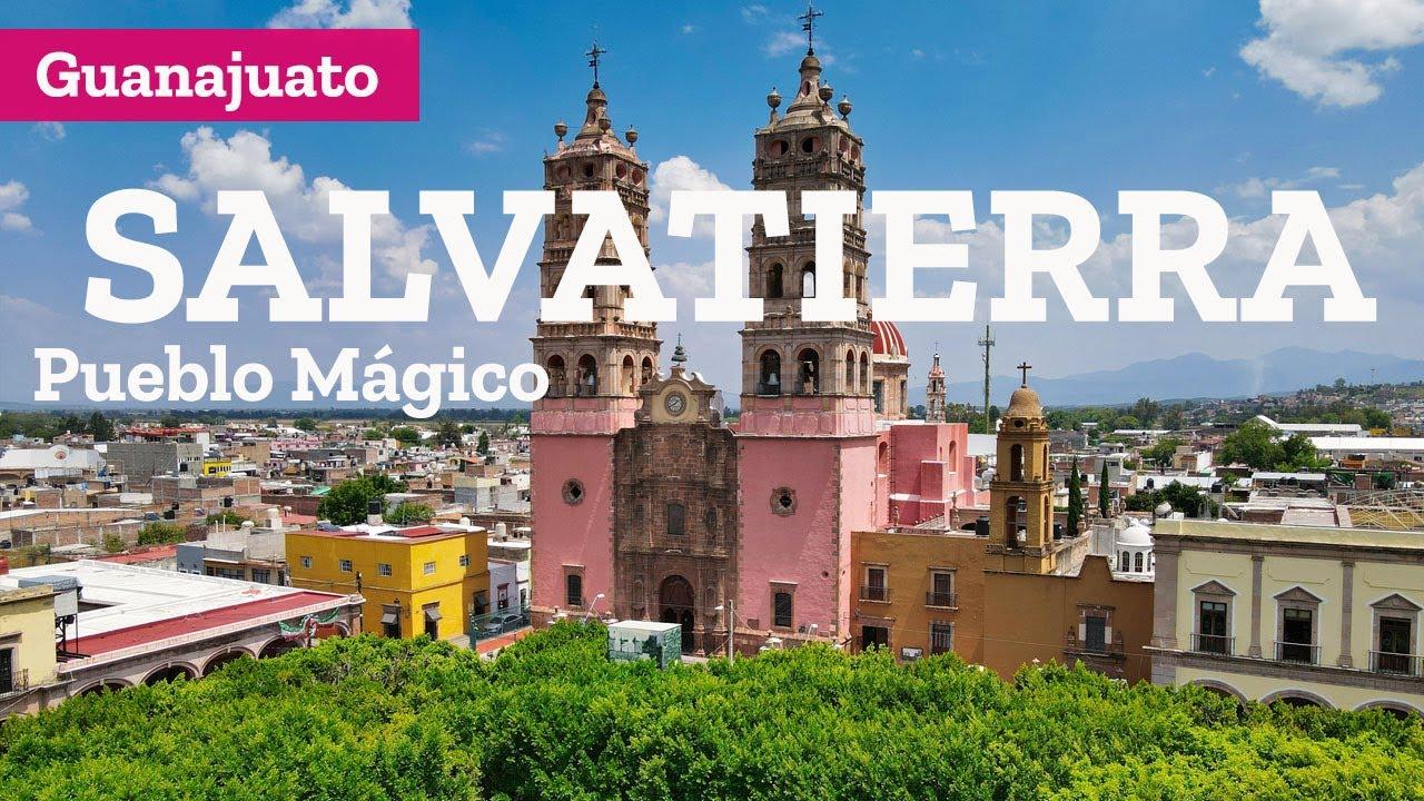 Que hacer en Salvatierra Pueblo Mágico de Guanajuato