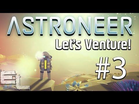 SANDSTORMS SUCK! | Let's Venture into Astroneer #3