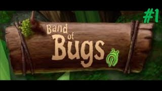 Band of Bugs #1
