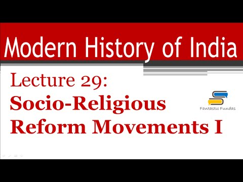 Lec 29 - Socio-Religious Reform Movements [I] with Fantastic Fundas | Modern History