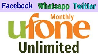 Unlimited Facebook Whatsapp and Twitter Monthly Ufone Package