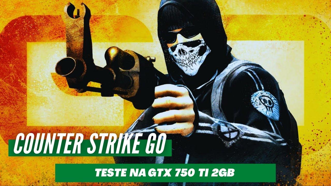 COUNTER STRIKE GLOBAL OFFENSIVE NA GTX 750TI 2021