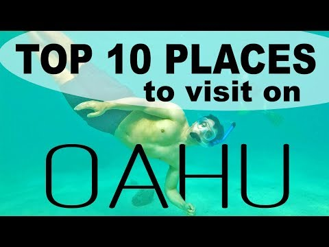 Best 10 Places to Visit on Oahu, Hawaii