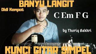 Kunci gitar simpel (Banyu langit - Didi kempot) by Thoriq Bakhri tutorial gitar untuk pemula