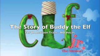 Elf Jr. Audition - The Story of Buddy the Elf