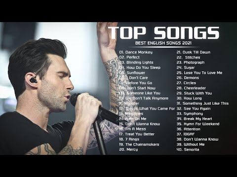 Pop Music 2021 - Best English Songs Playlist 2021 - Maroon 5, Sam Smith, Post Malone, Sia, Ariana