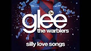 The Warblers - Silly Love Songs [LYRICS]