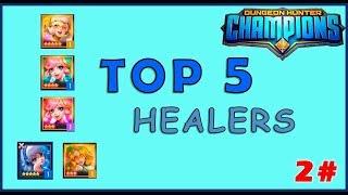 DHC   TOP 5 Mejores Healers del juego - Guía dungeon hunter champions español