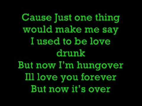 Love Drunk By Boys Like Girls With lyrics!!!
