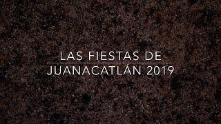 Fiestas De Juanacatlán 2019