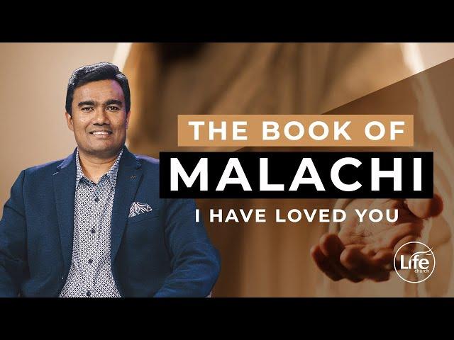 Malachi Part 1 - I Have Loved You - Rev Paul Jeyachandran