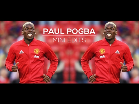 Paul Pogba 2017 - Mini Edits #1   HD