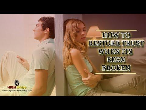 How to restore trust when its been broken
