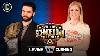 Samm Levine VS Rachel Cushing - Movie Trivia Schmoedown Singles Championship