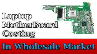 Laptop Motherboard Costing in Market - अब सिखो हिंदी मे