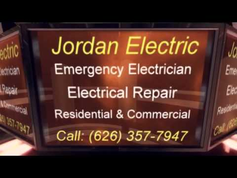 Jordan Electric Emergency Electrician Electrical Service In Duarte, CA 91010; Monrovia CA 91016